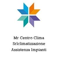 Mr Centro Clima Srlclimatizzazione Assistenza Impianti