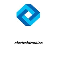 elettroidraulica