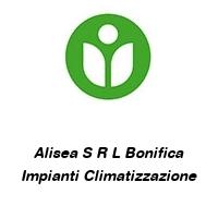 Alisea S R L Bonifica Impianti Climatizzazione