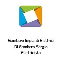 Gambero Impianti Elettrici Di Gambero Sergio Elettricista
