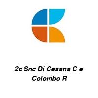 2c Snc Di Cesana C e Colombo R