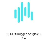REGI Di Ruggeri Sergio e C Sas