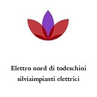 Elettro nord di todeschini silviaimpianti elettrici