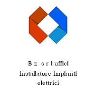 B z  s r l uffici installatore impianti elettrici
