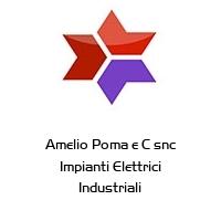 Amelio Poma e C snc Impianti Elettrici Industriali