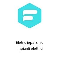 Eletric iepa  s n c  impianti elettrici