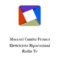 Maccari Comba Franca Elettricista Riparazioni Radio Tv