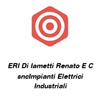 ERI Di Iametti Renato E C sncImpianti Elettrici Industriali