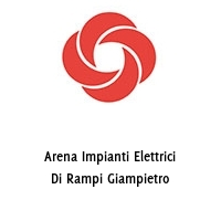 Arena Impianti Elettrici Di Rampi Giampietro