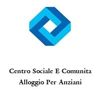 Centro Sociale E Comunita Alloggio Per Anziani