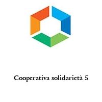 Cooperativa solidarietà 5