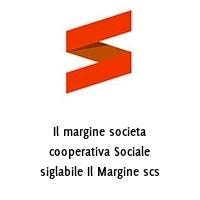 Il margine societa cooperativa Sociale siglabile Il Margine scs