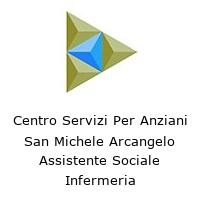 Centro Servizi Per Anziani San Michele Arcangelo Assistente Sociale Infermeria