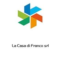 La Casa di Franco srl