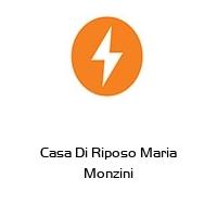 Casa Di Riposo Maria Monzini