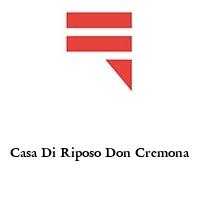 Casa Di Riposo Don Cremona