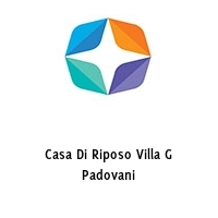 Casa Di Riposo Villa G Padovani