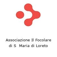 Associazione Il Focolare di S  Maria di Loreto