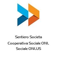 Sentiero Societa Cooperativa Sociale ONL Sociale ONLUS