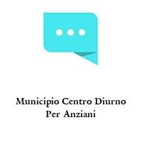 Municipio Centro Diurno Per Anziani