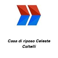 Casa di riposo Celeste Coltelli