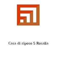 Casa di riposo S Rosalia