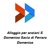Alloggio per anziani S Domenico Savio di Ferraro Domenica