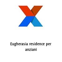Eugherasia residence per anziani