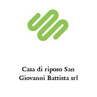 Casa di riposo San Giovanni Battista srl