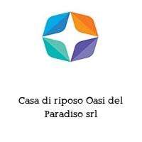 Casa di riposo Oasi del Paradiso srl