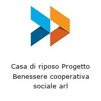 Casa di riposo Progetto Benessere cooperativa sociale arl