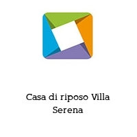 Casa di riposo Villa Serena