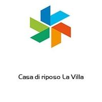 Casa di riposo La Villa