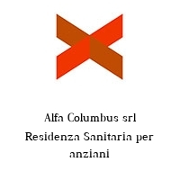 Alfa Columbus srl Residenza Sanitaria per anziani
