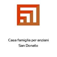 Casa famiglia per anziani San Donato