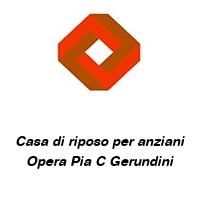 Casa di riposo per anziani Opera Pia C Gerundini