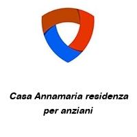 Casa Annamaria residenza per anziani