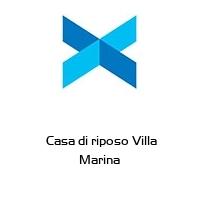 Casa di riposo Villa Marina