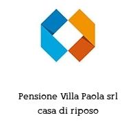 Pensione Villa Paola srl casa di riposo