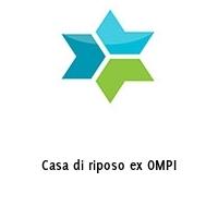 Casa di riposo ex OMPI