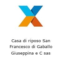 Casa di riposo San Francesco di Gaballo Giuseppina e C sas