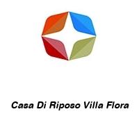 Casa Di Riposo Villa Flora
