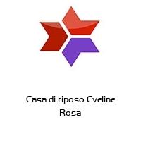 Casa di riposo Eveline Rosa