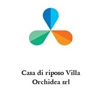 Casa di riposo Villa Orchidea srl