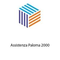 Assistenza Paloma 2000
