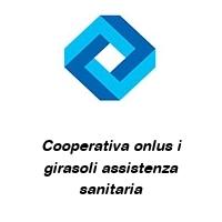Cooperativa onlus i girasoli assistenza sanitaria