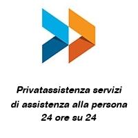 Privatassistenza servizi di assistenza alla persona 24 ore su 24