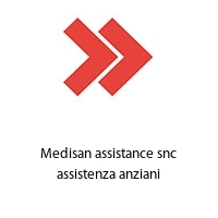 Medisan assistance snc assistenza anziani