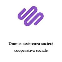 Domus assistenza società cooperativa sociale