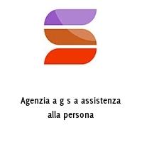 Agenzia a g s a assistenza alla persona